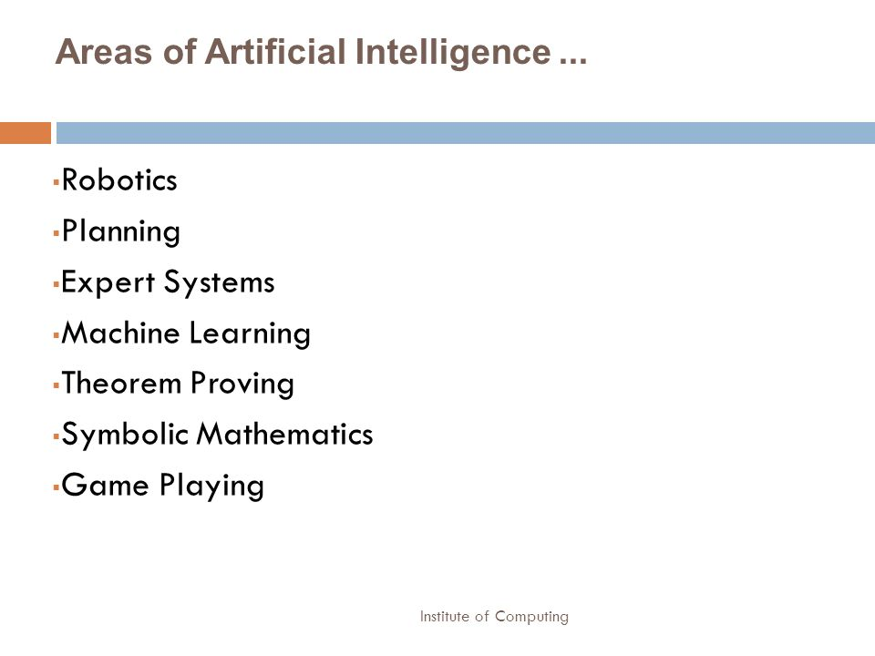 Areas of Artificial Intelligence ...