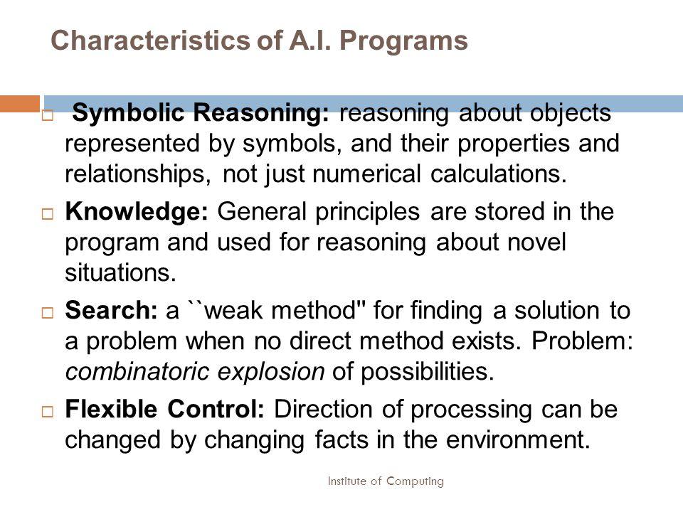 Characteristics of A.I. Programs