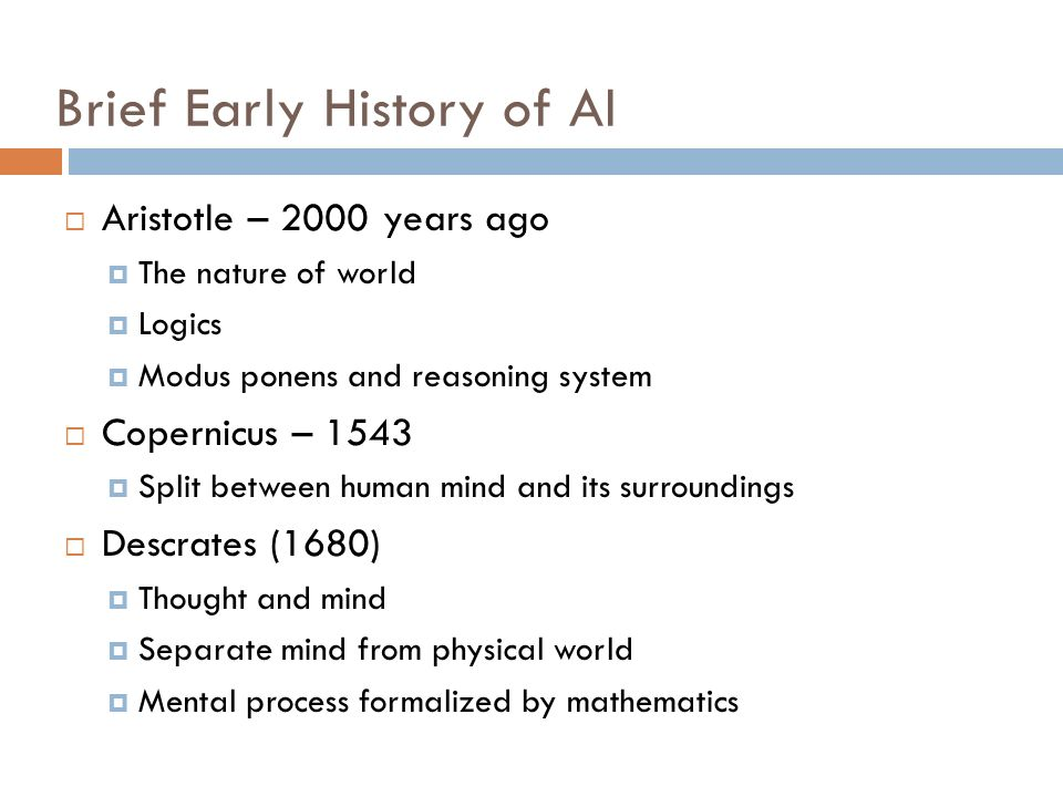 Brief Early History of AI
