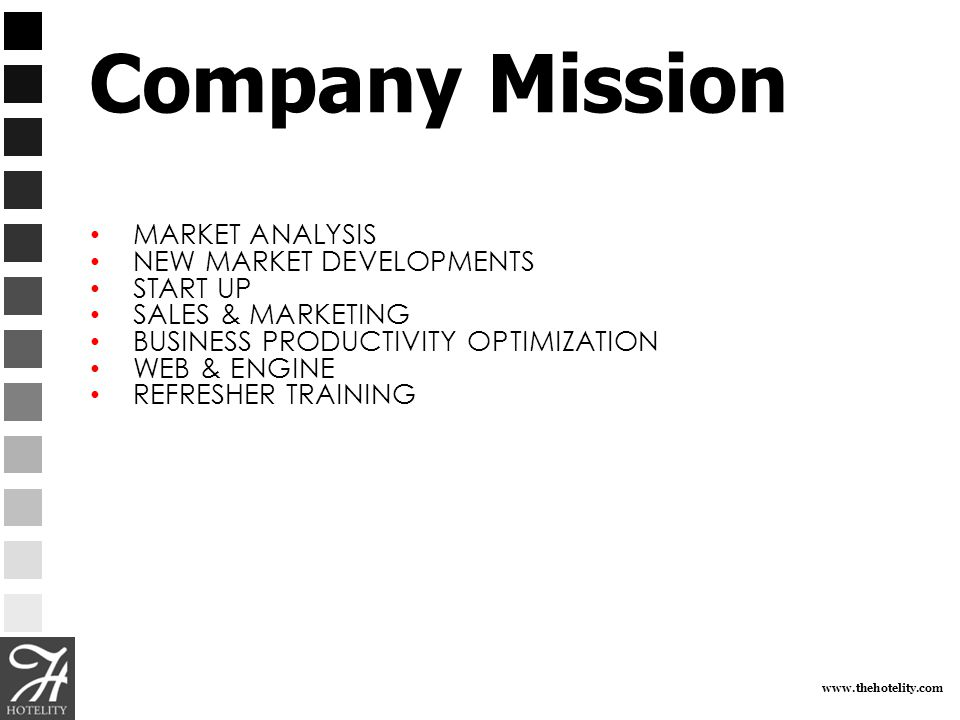 Company Mission MARKET ANALYSIS NEW MARKET DEVELOPMENTS START UP