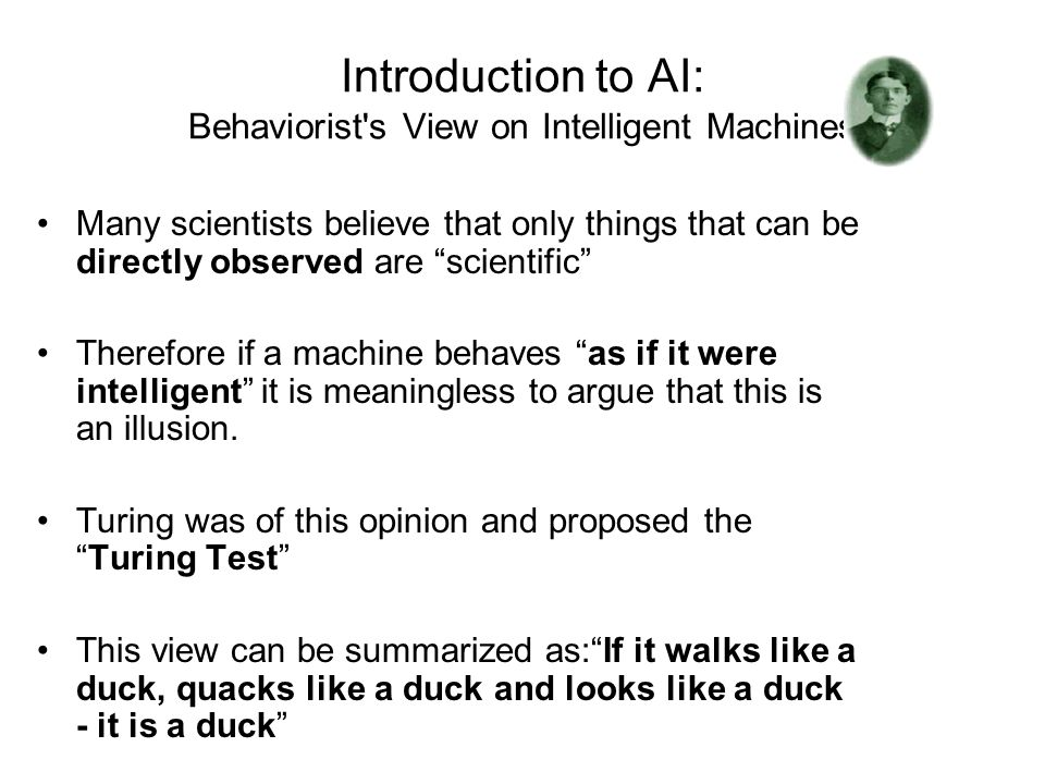 Introduction to AI: Behaviorist s View on Intelligent Machines