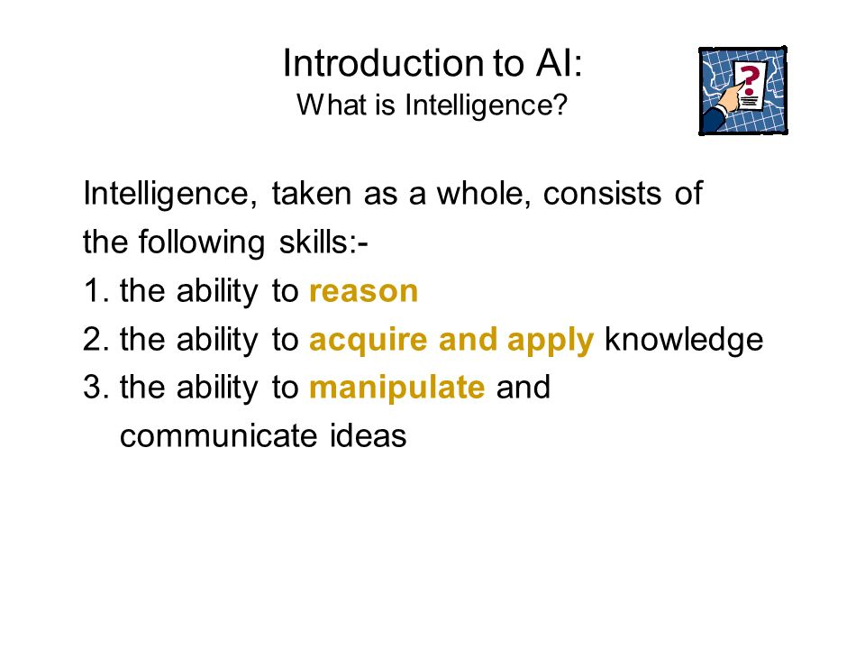 Introduction to AI: What is Intelligence
