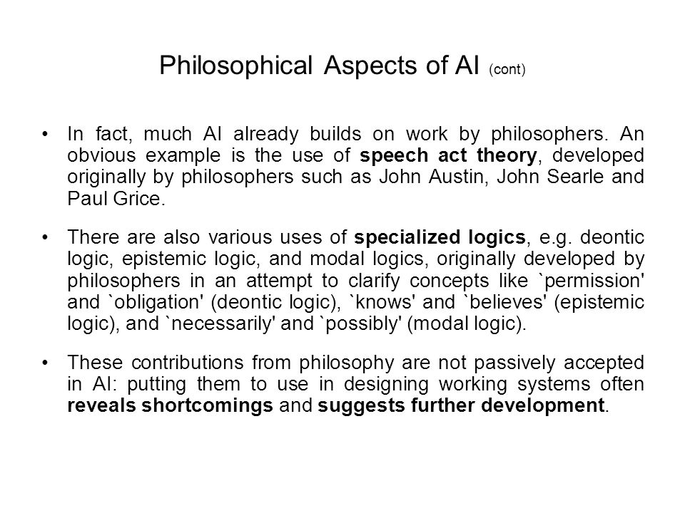 Philosophical Aspects of AI (cont)