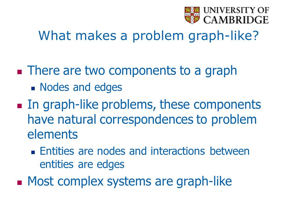 What makes a problem graph-like