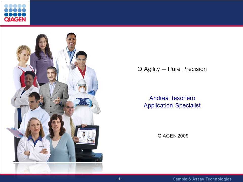 QIAGEN 2009 QIAgility ─ Pure Precision Andrea Tesoriero