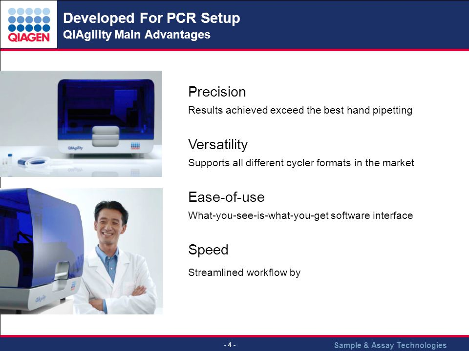 Developed For PCR Setup QIAgility Main Advantages