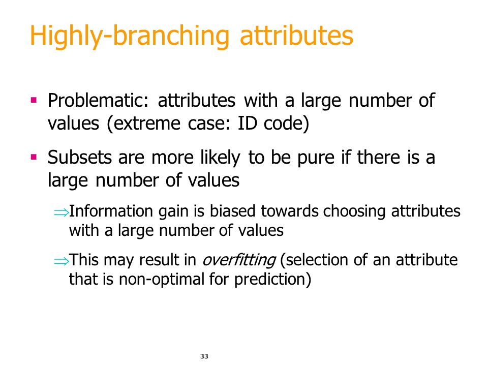 Highly-branching attributes