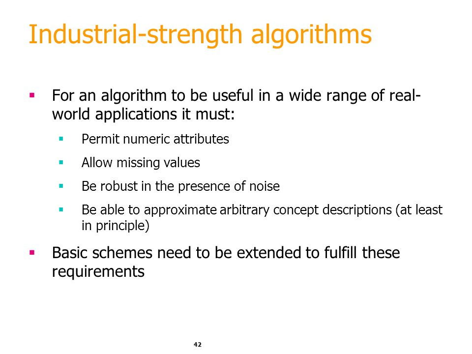 Industrial-strength algorithms