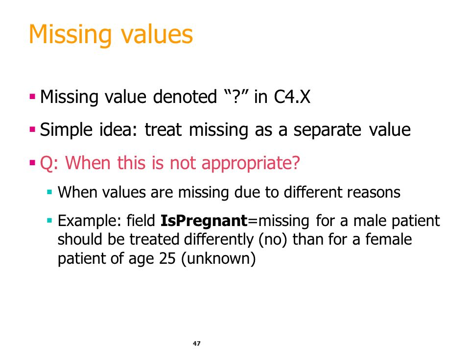 Missing values Missing value denoted in C4.X