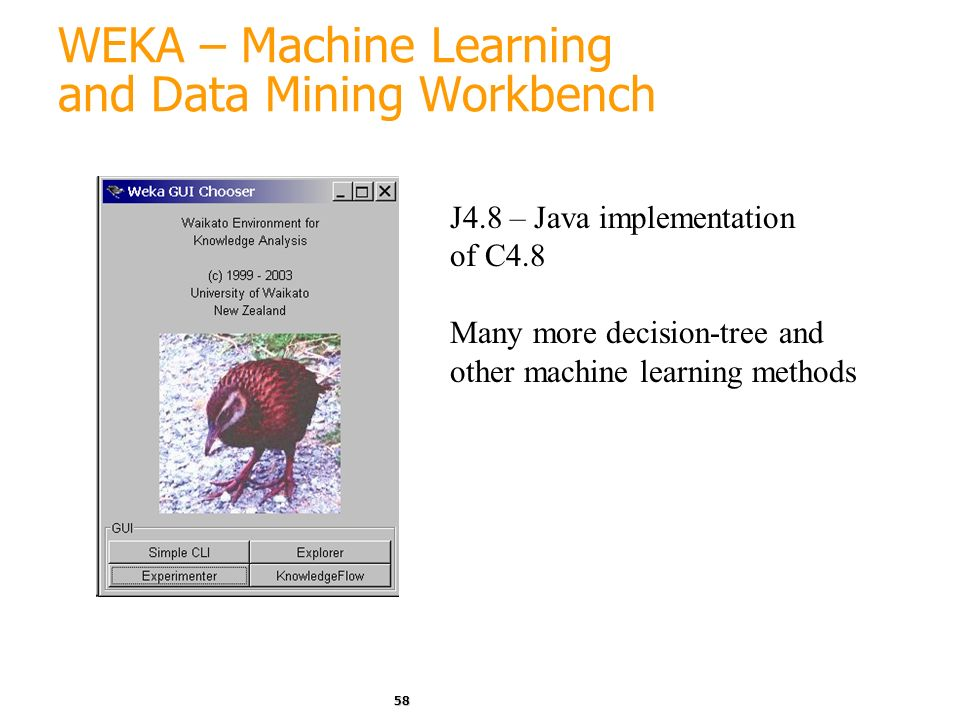 WEKA – Machine Learning and Data Mining Workbench