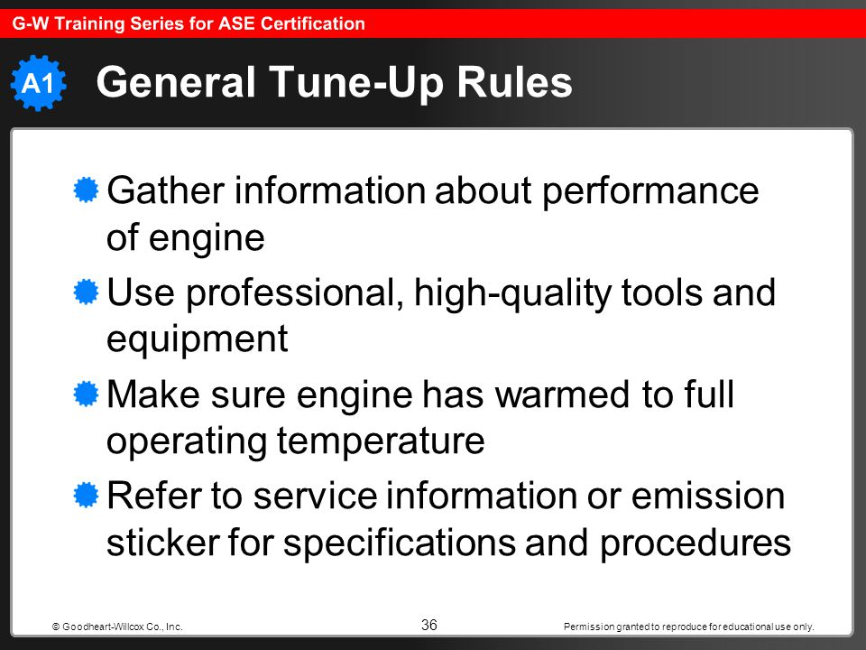 General Tune-Up Rules Gather information about performance of engine