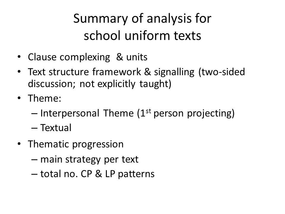 Summary of analysis for school uniform texts