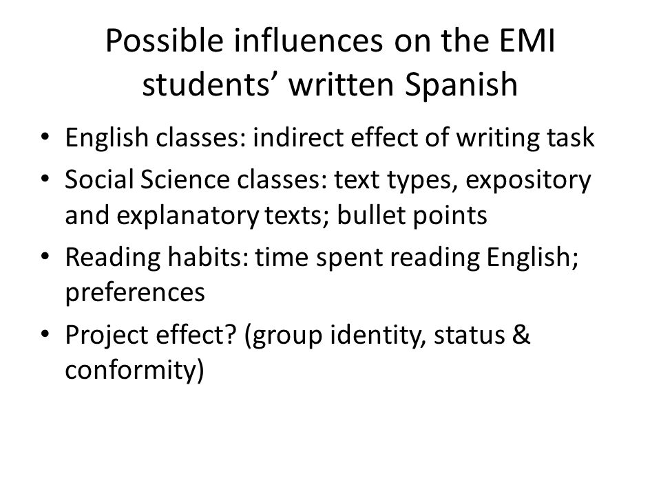 Possible influences on the EMI students' written Spanish
