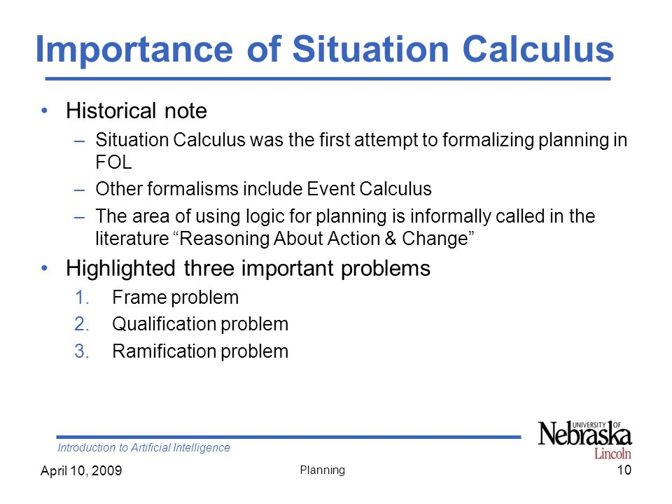 Importance of Situation Calculus