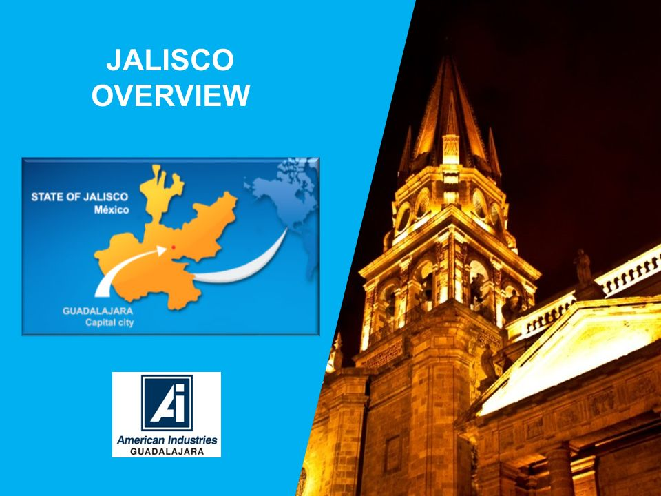 JALISCO OVERVIEW 1
