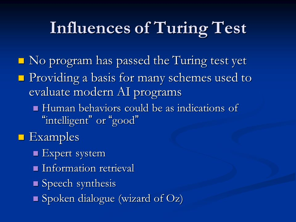 Influences of Turing Test