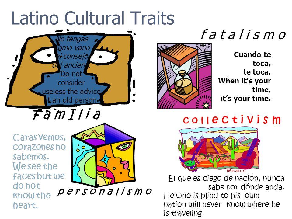 Latino Cultural Traits
