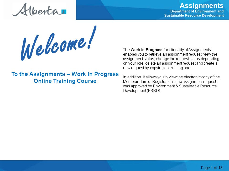 To the Assignments – Work in Progress Online Training Course
