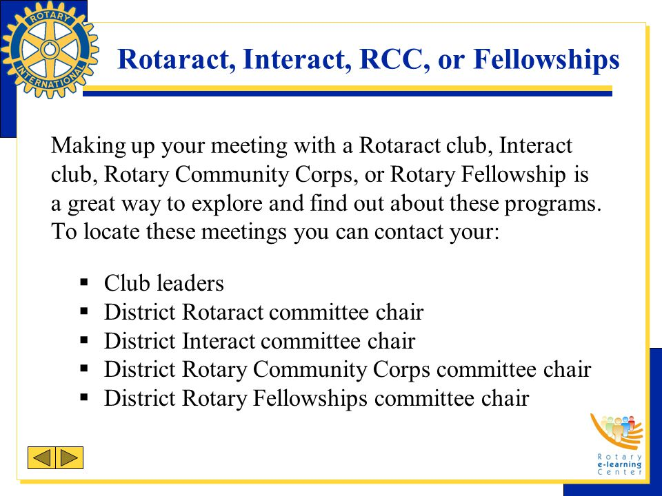 Rotaract, Interact, RCC, or Fellowships