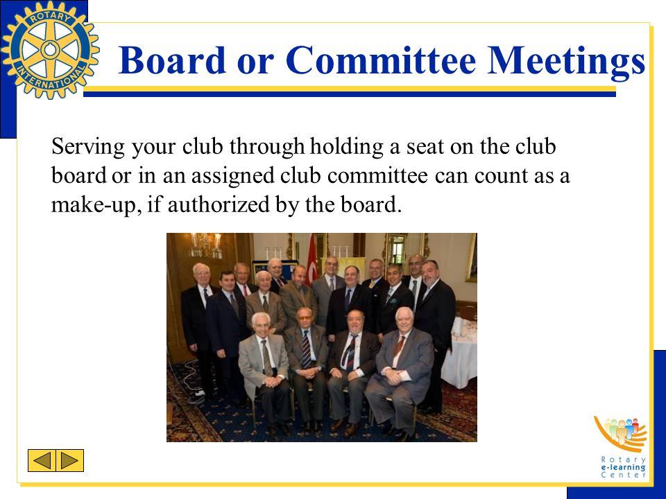 Board or Committee Meetings