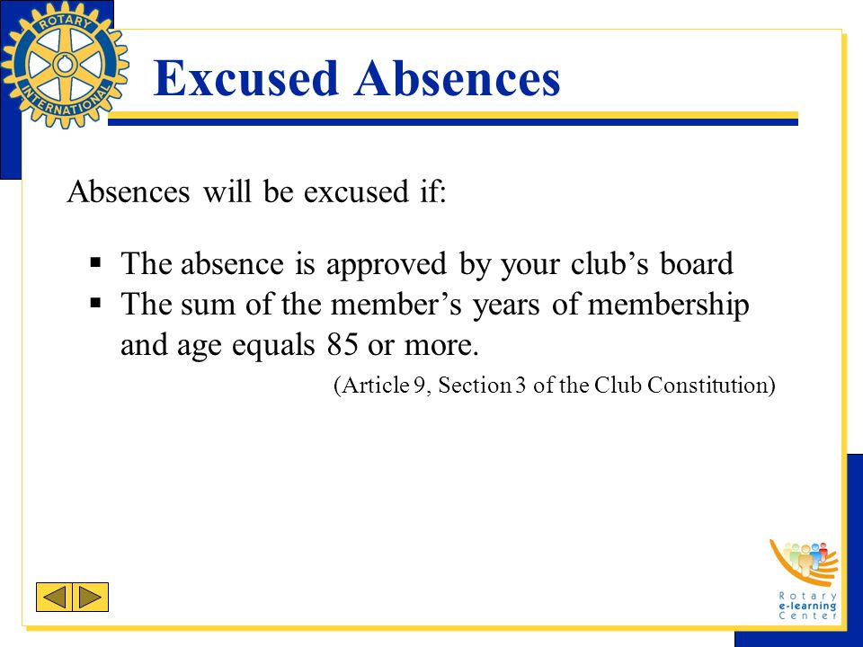 Excused Absences Absences will be excused if: