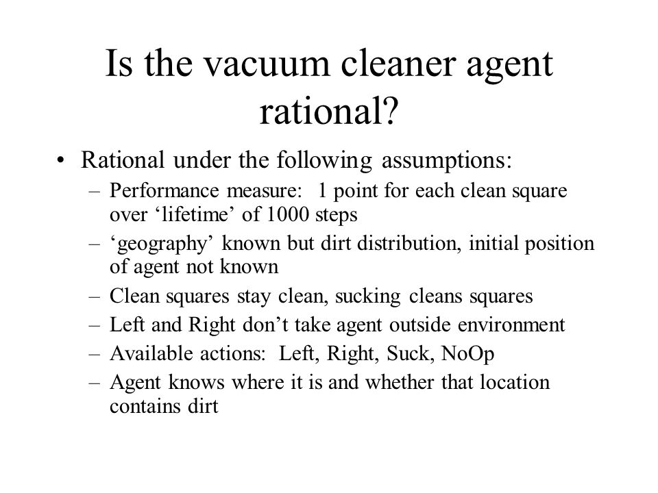 Is the vacuum cleaner agent rational