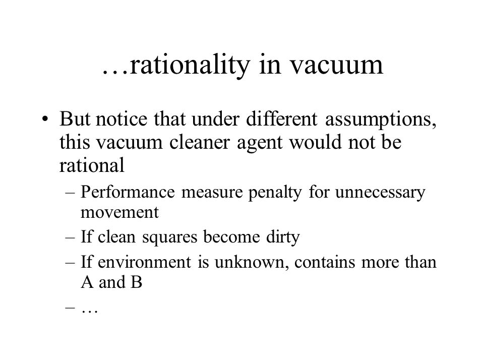 …rationality in vacuum