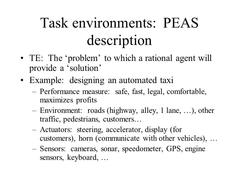 Task environments: PEAS description