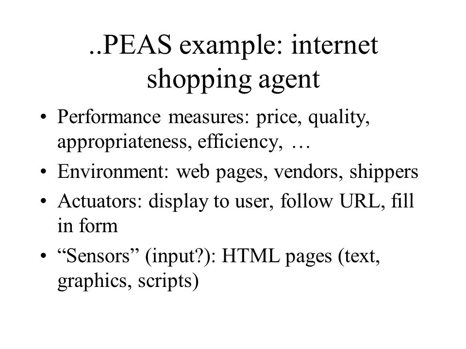 ..PEAS example: internet shopping agent