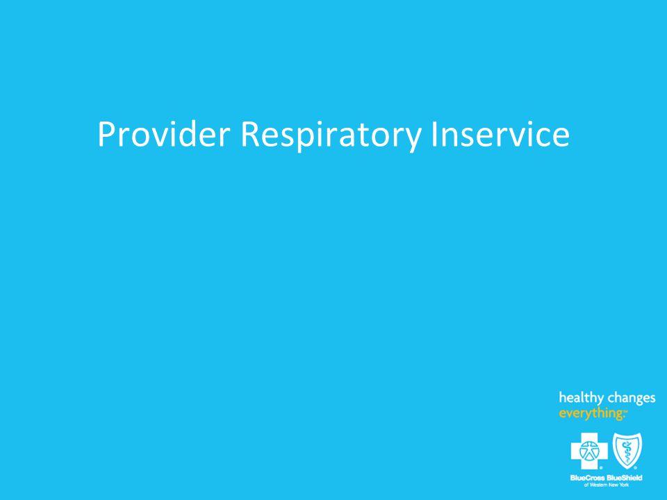 Provider Respiratory Inservice