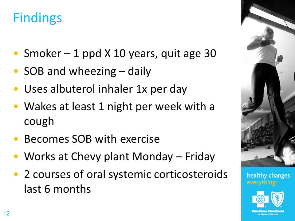 Findings Smoker – 1 ppd X 10 years, quit age 30