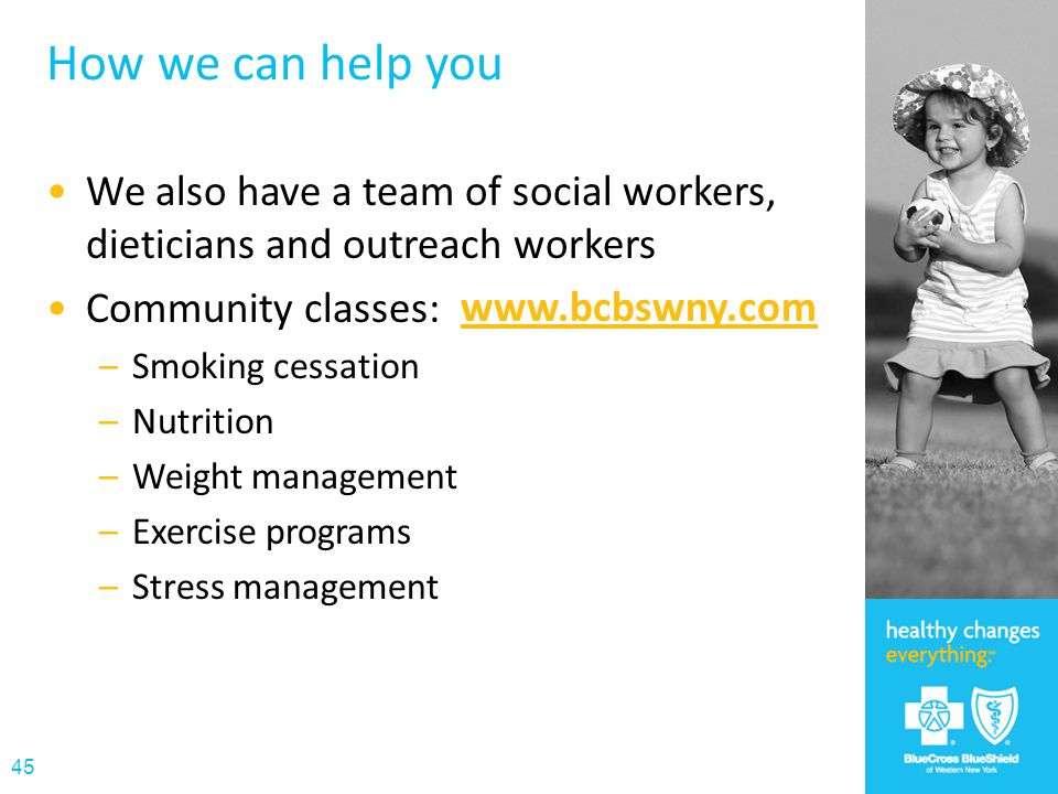 How we can help you We also have a team of social workers, dieticians and outreach workers. Community classes: