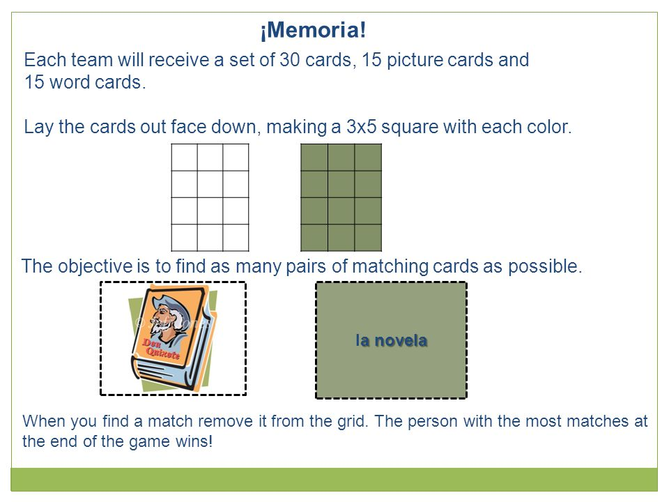 ¡Memoria! Each team will receive a set of 30 cards, 15 picture cards and. 15 word cards.