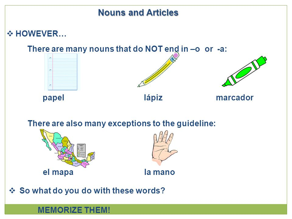 Nouns and Articles HOWEVER…