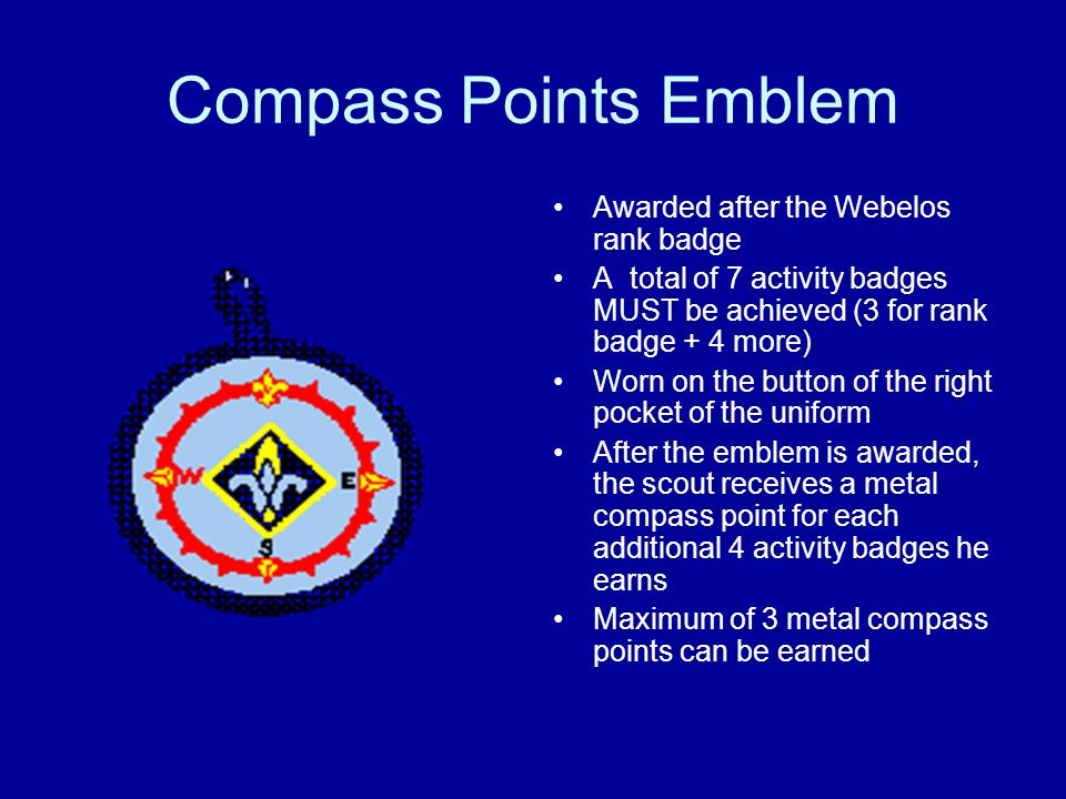 Compass Points Emblem Awarded after the Webelos rank badge