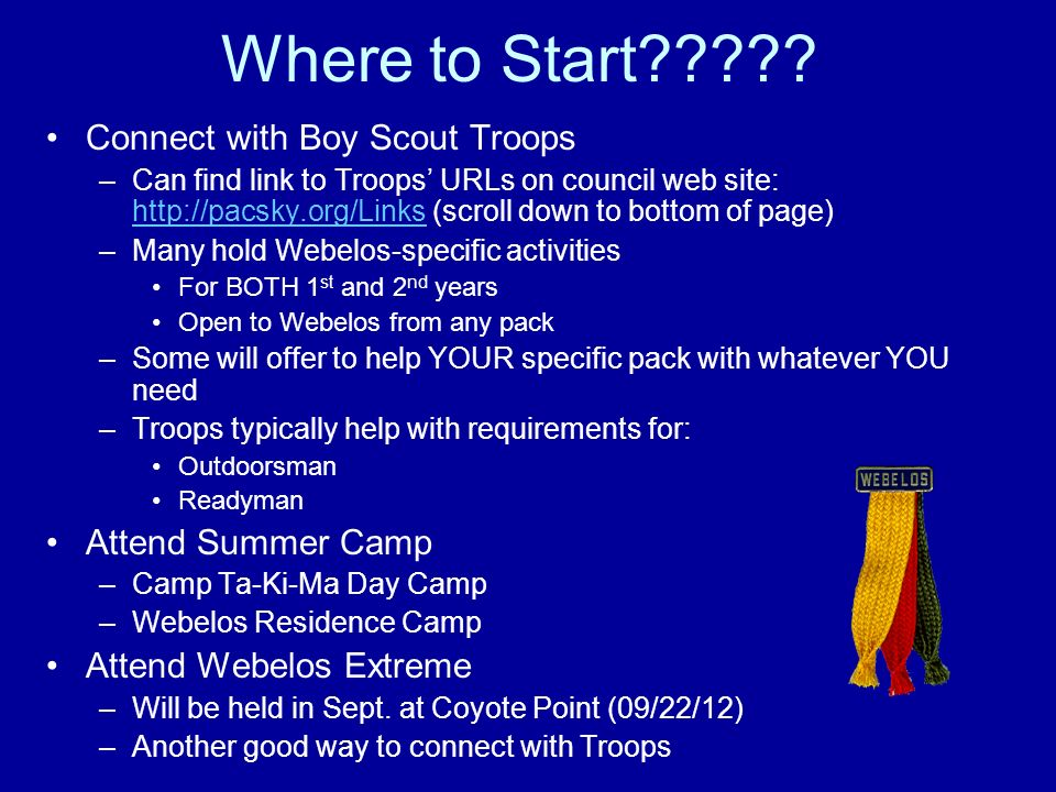 Where to Start Connect with Boy Scout Troops Attend Summer Camp