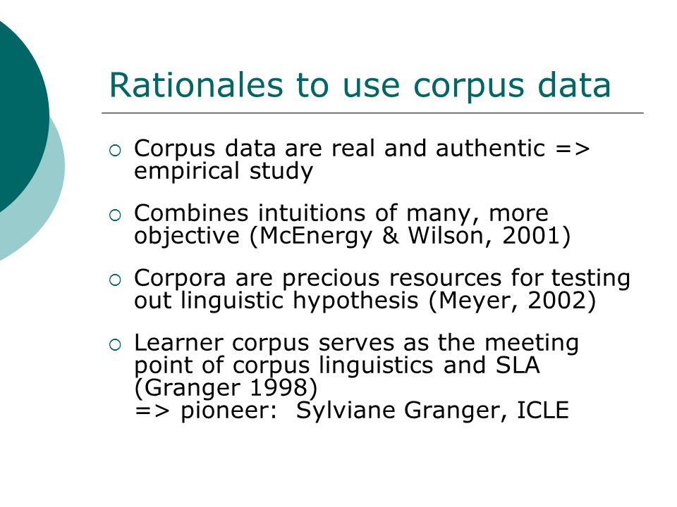Rationales to use corpus data