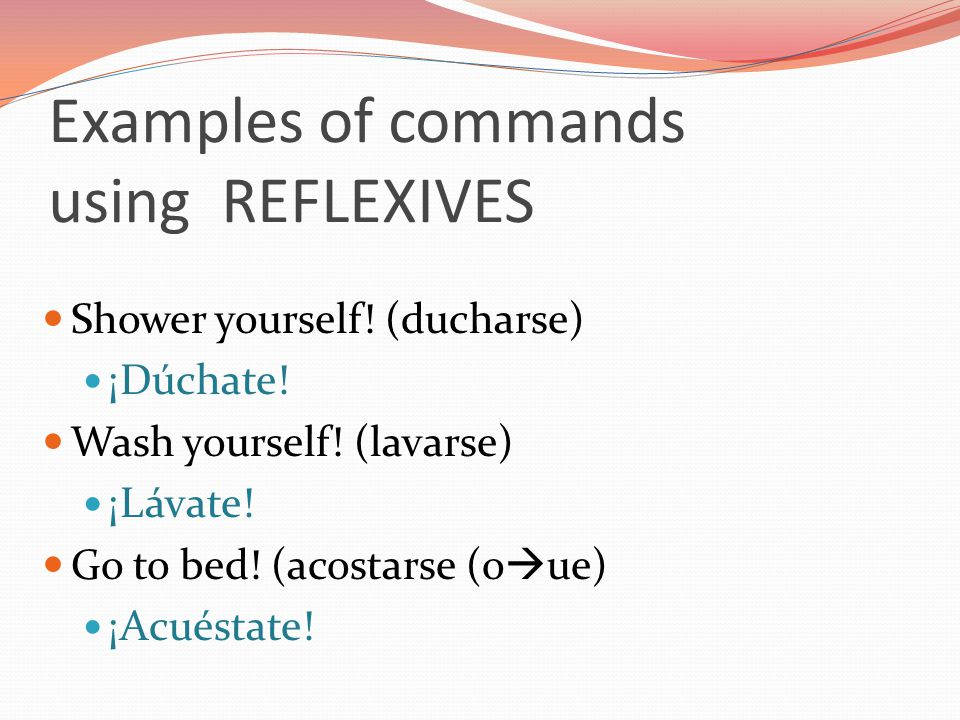 Examples of commands using REFLEXIVES