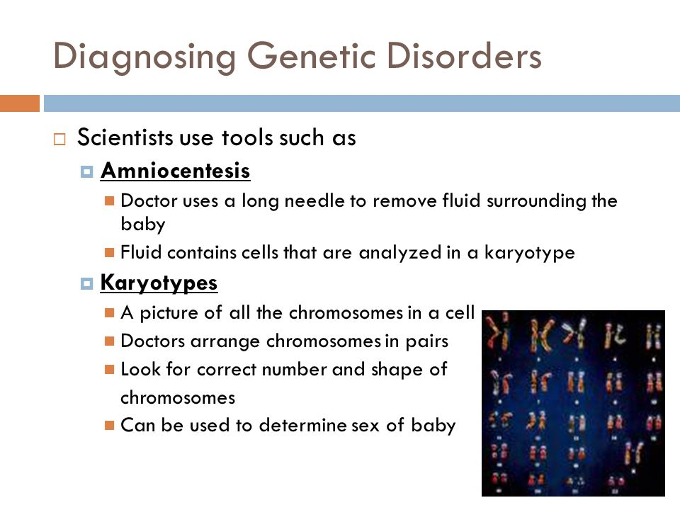 Diagnosing Genetic Disorders