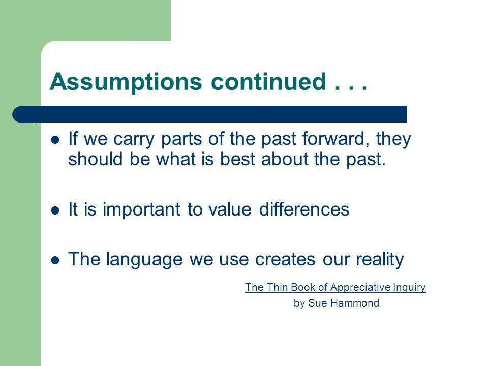 Assumptions continued . . .