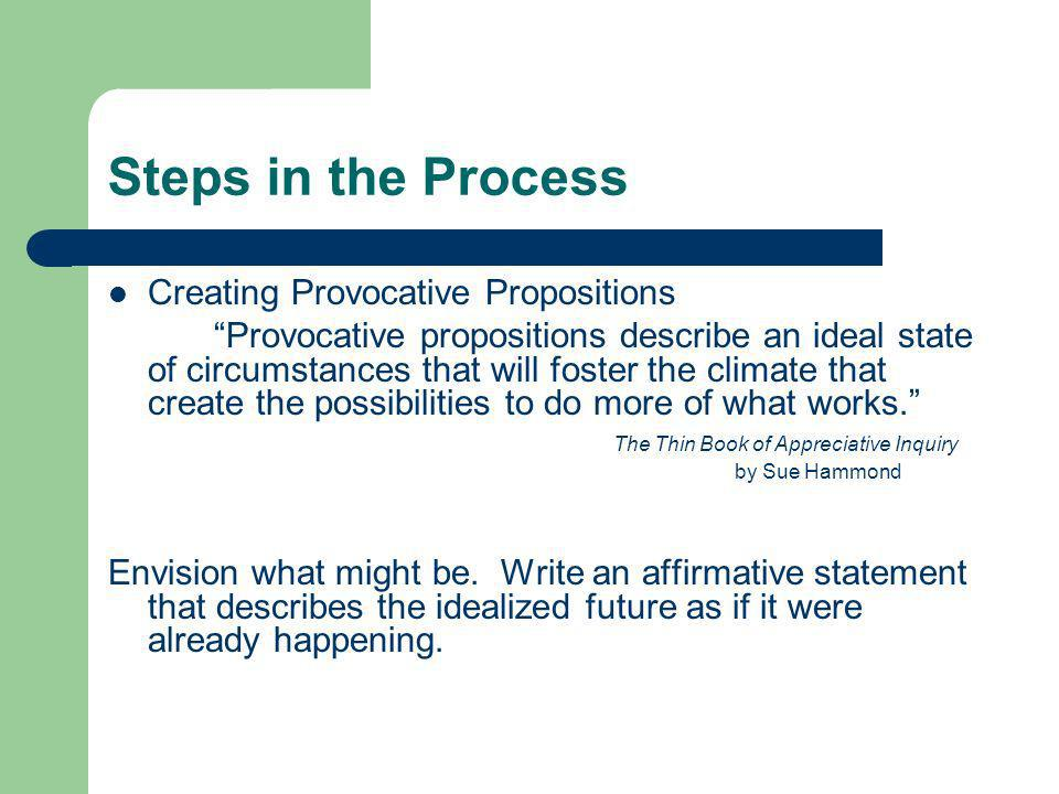 Steps in the Process Creating Provocative Propositions