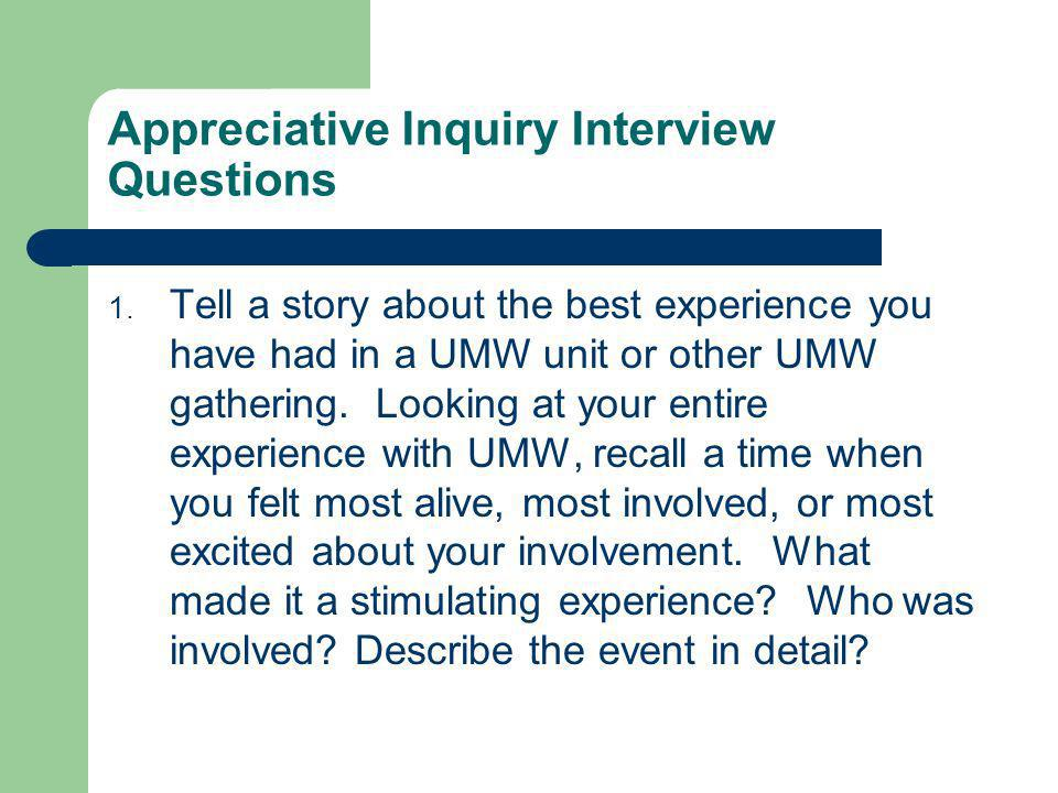 Appreciative Inquiry Interview Questions
