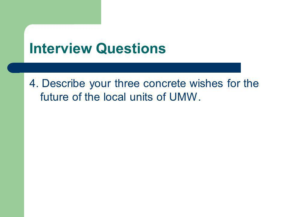 Interview Questions 4.