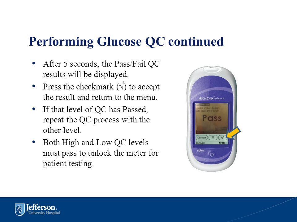 Performing Glucose QC continued