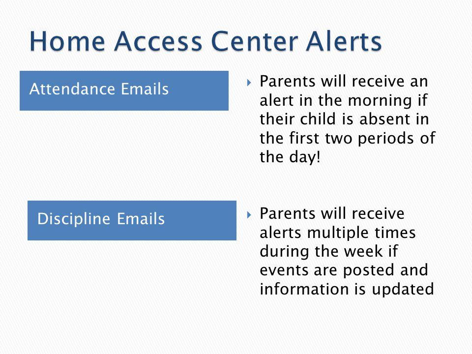 Home Access Center Alerts