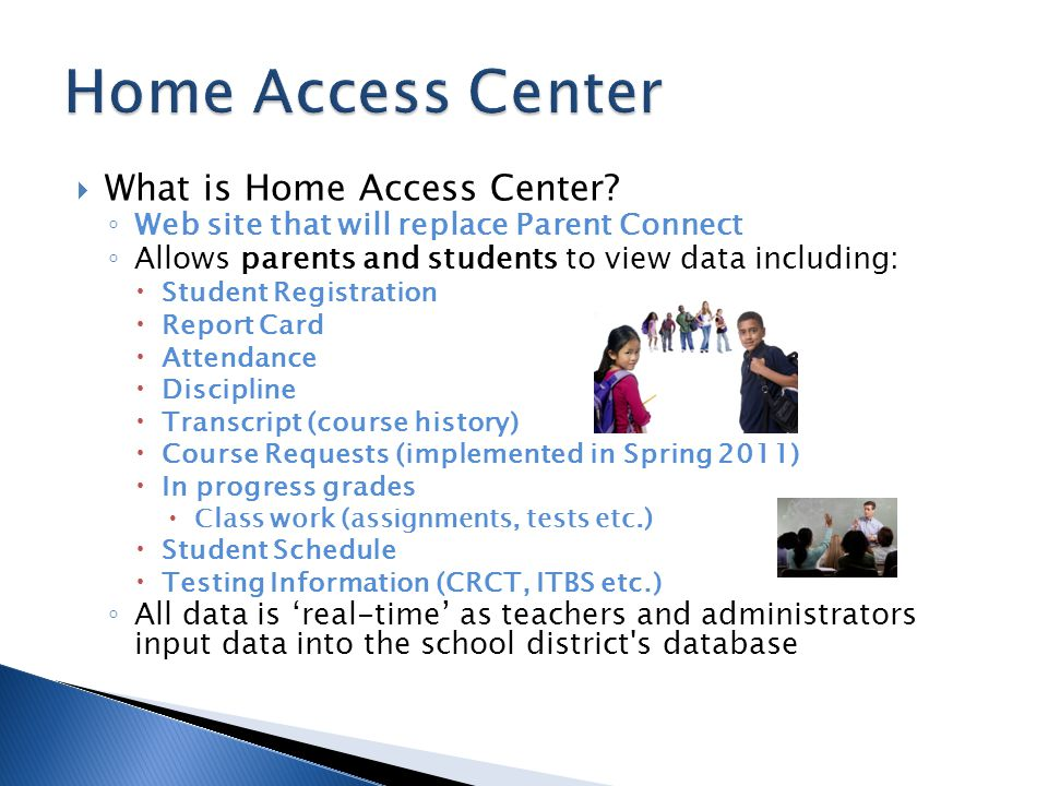 Home Access Center What is Home Access Center