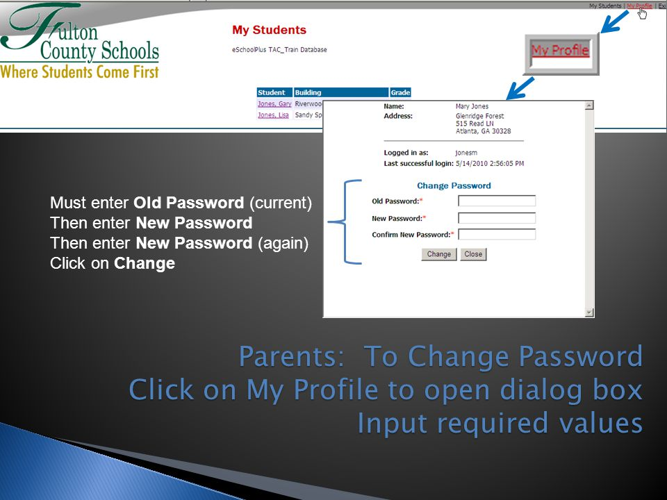 Must enter Old Password (current)