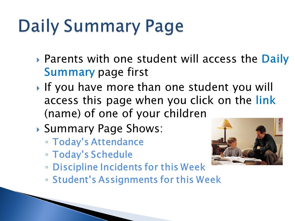 Daily Summary Page Parents with one student will access the Daily Summary page first.