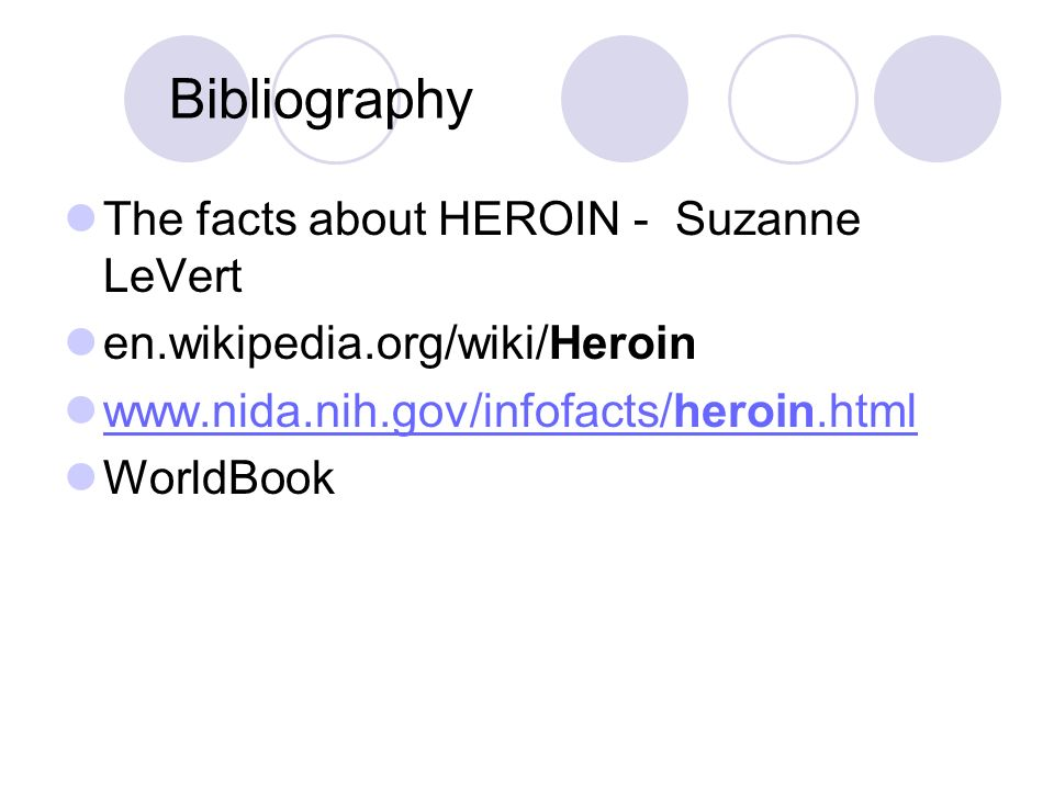 Bibliography The facts about HEROIN - Suzanne LeVert