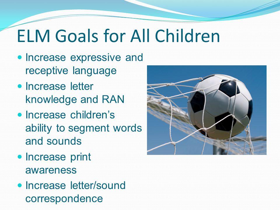 ELM Goals for All Children